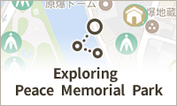 Exploring Peace Memorial Park